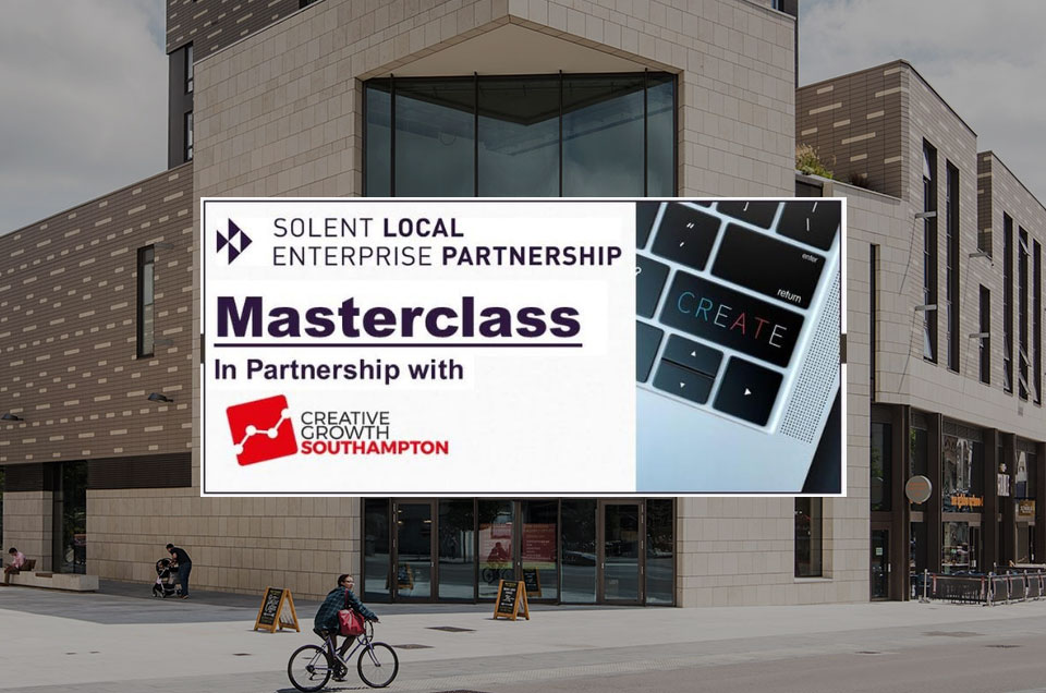 Book for Solent LEP's Masterclass: 'Sparking Change in the Creative Sector'