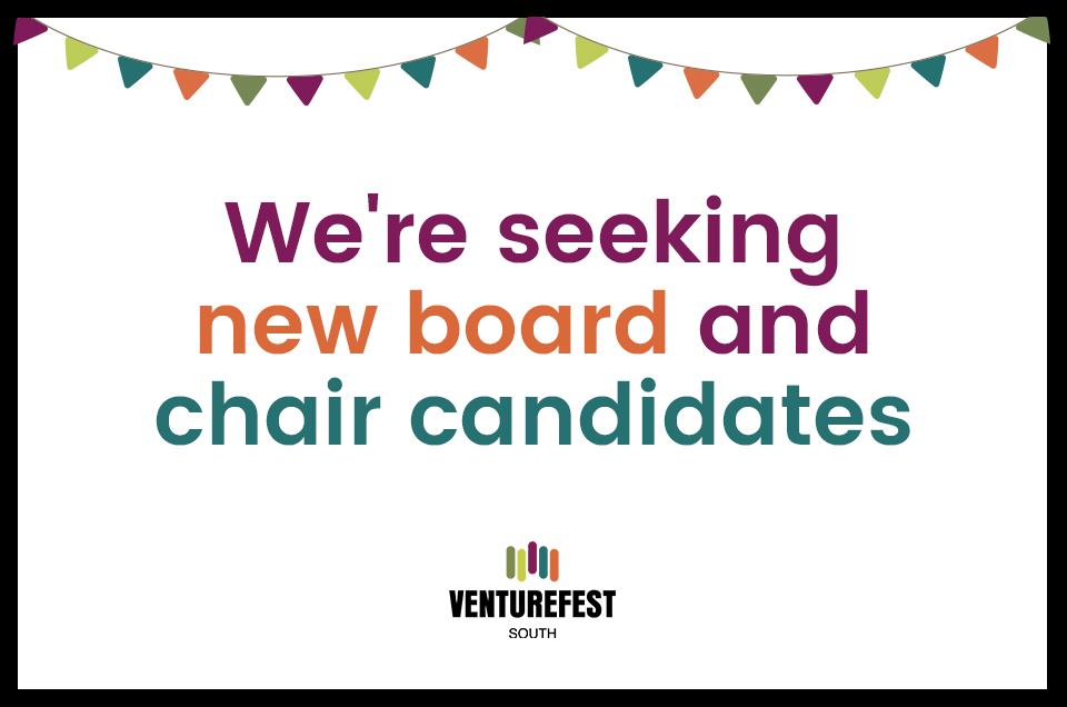 Venturefest South seeks candidates for new board members and Chair