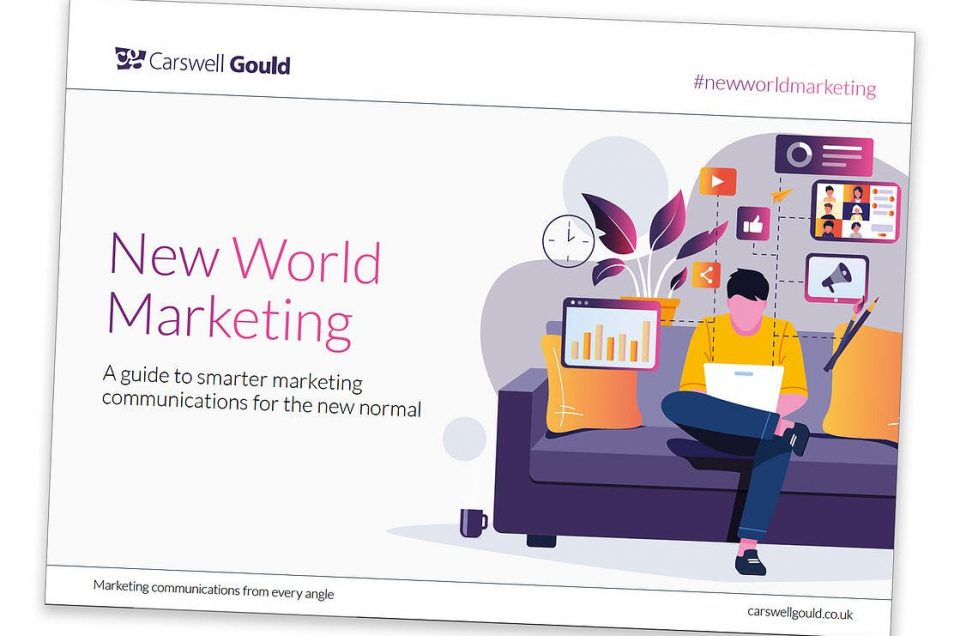 Carswell Gould launched its free New World Marketing guide to smarter communications in the new normal